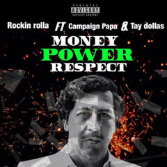 Money Power Respect (feat. Campaign Papa & Tay Dollas)