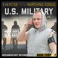 Exercise to the Marching Songs U.S. Military, Vol. 1
