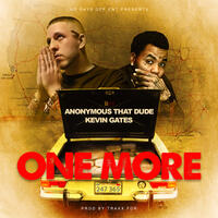 One More (feat. Kevin Gates)