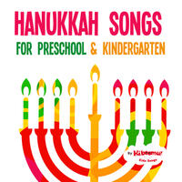 Hanukkah Songs for Preschool & Kindergarten