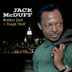 Brother Jack + Tough' Duff