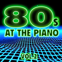 80's at the Piano Vol. 2