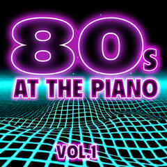 80's at the Piano Vol. 1