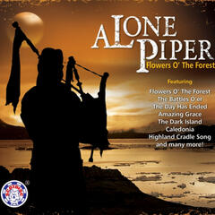 A Lone Piper (Flowers O' the Forest)