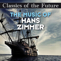 Classics of the Future: The Music of Hans Zimmer