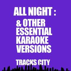 All Night & Other Essential Karaoke Versions
