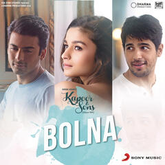 "Bolna (From ""Kapoor & Sons (Since 1921)"")"