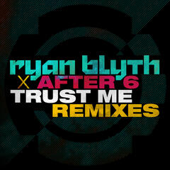Trust Me (Remixes)