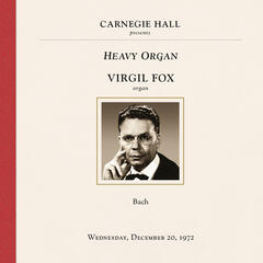 Virgil Fox at Carnegie Hall, New York City, December 20, 1972