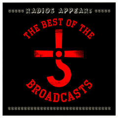 Radios Appear: The Best of the Broadcasts (Live)