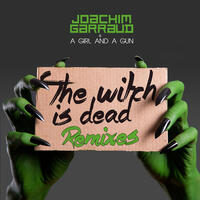 The Witch Is Dead (Remixes)