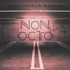 Now You Know (Decaville Remix)
