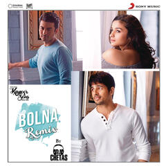 "Bolna (Remix By DJ Chetas) (From ""Kapoor & Sons (Since 1921)"")"