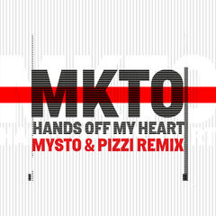 Hands off My Heart (Mysto & Pizzi Remix)