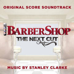 Barbershop: The Next Cut (Original Score Soundtrack)
