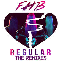 Regular (The Remixes)