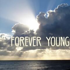 Forever Young (From Ice Age: Collision Course)