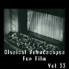 Classical SoundScapes For Film, Vol. 33