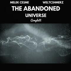 The Abandoned Universe