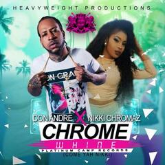 Chrome Whine (feat. Nikki Chromaz)