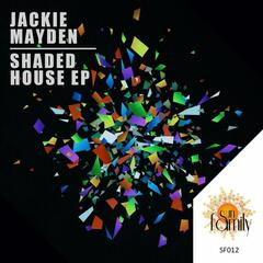 Shaded House EP