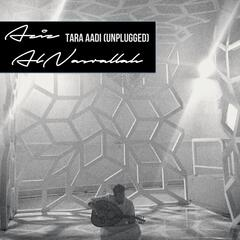 Tara Aadi (Unplugged)