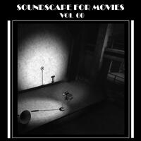 Soundscapes For Movies, Vol. 60
