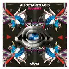 Alice Takes Acid