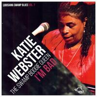 KATIE WEBSTER - the swamp boogie queen / I'M BAD