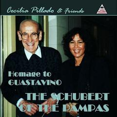 Homage to Guastavino - The Schubert of the Pampas