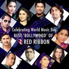 Celebrating World Music Day- Best Bollywood of Red Ribbon