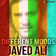 Different Moods - Javed Ali