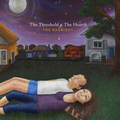 The Threshold & The Hearth