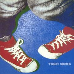 Tight Shoes (Remastered)