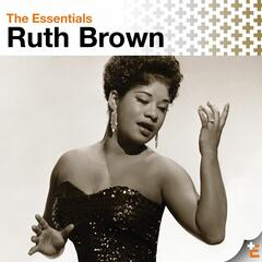 The Essentials: Ruth Brown (US Release)