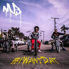 #iWantDat (feat. Problem & Bad Lucc)