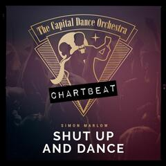 Shut up and Dance (Chartbeat-Version)