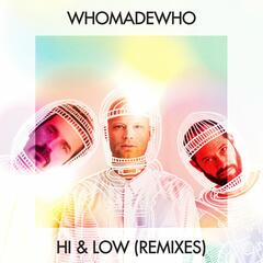 Hi & Low (Remixes)