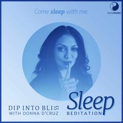 Dip into Bliss - Sleep Beditation