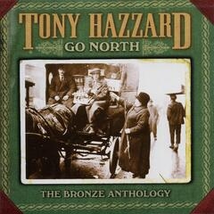 Go North: The Bronze Anthology