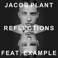 Reflections (feat. Example) [Radio Edit]