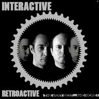 Retroactive - The Very Best...And More!