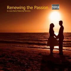 Renewing the Passion (feat. Marvenis)