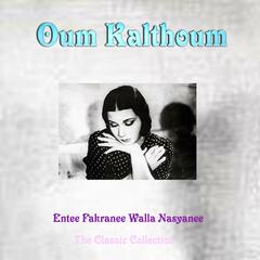 Entee Fakranee Walla Nasyanee, the Classic Collection (Do You Still Remember Me)