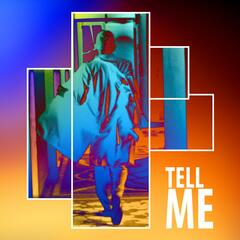 Tell Me (feat. Tony Brasso)