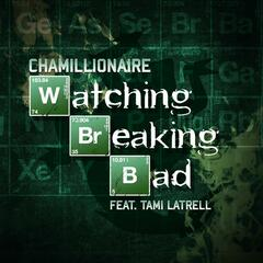 Watching Breaking Bad (feat. Tami Latrell)