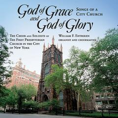 God of Grace and God of Glory: Songs of a City Church