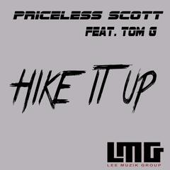 Hike It Up (feat. Tom G)