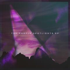 The Purple Spotlights - EP