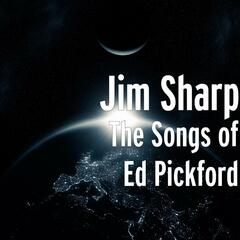 The Songs of Ed Pickford